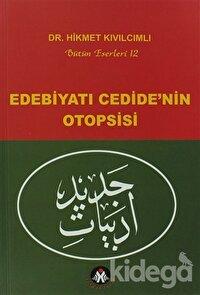 Edebiyatı Cedide'nin Otopsisi