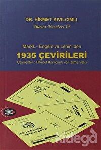 Marks, Engels ve Lenin'den 1935 Çevirileri