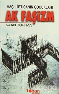 Haçlı İrticanın Çocukları Ak Faşizm