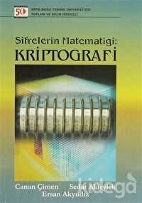 Şifrelerin Matematiği: Kriptografi