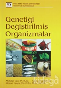 Genetiği Değiştirilmiş Organizmalar