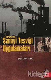 Türkiye'de Sanayi Teşviği Uygulamaları