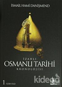 İzahlı Osmanlı Tarihi Kronolojisi (6 Cilt)