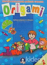 Keselim Katlayalım Şekiller Yapalım Origami 2