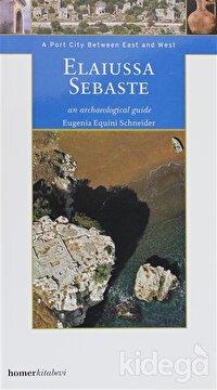 Elaiussa Sebaste an Archaeological Guide