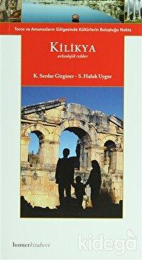 Kilikya (Arkeolojik Rehber)