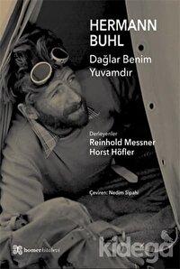 Hermann Buhl - Dağlar Benim Yuvamdır