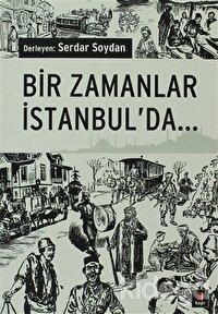 Bir Zamanlar İstanbulda...