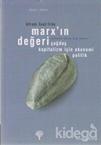 Marx'ın Değeri Çağdaş Kapitalizm İçin Ekonomi Politik