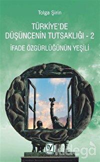 Türkiye'de Düşüncenin Tutsaklığı 2