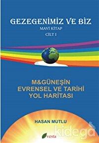 Gezegenimiz ve Biz - Mavi Kitap - Cilt: 1