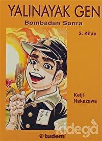 Yalınayak Gen Bombadan Sonra 3. Kitap