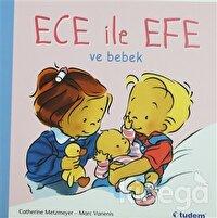 Ece ile Efe ve Bebek