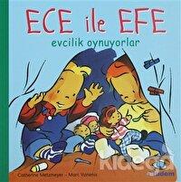 Ece ile Efe Evcilik Oynuyorlar