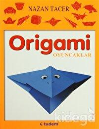 Origami: Oyuncaklar