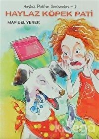 Haylaz Pati'nin Serüvenleri 1 - Haylaz Köpek Pati