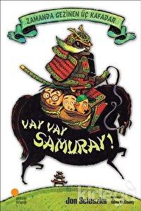 Zamanda Gezinen Üç Kafadar - Vay Vay Samuray!