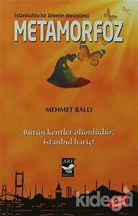 Metamorfoz: İstanbulda Bir Ademin Dönüşümü