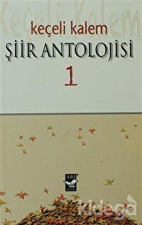 Keçeli Kalem Şiir Antolojisi - 1