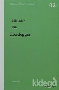 Mimarlar İçin Heidegger