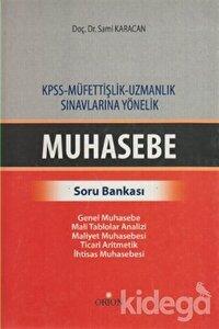 KPSS - Müfettişlik - Uzmanlık Sınavlarına Yönelik Muhasebe Soru Bankası