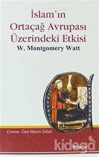 İslam'ın Ortaçağ Avrupası Üzerindeki Etkisi