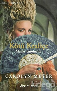 Kötü Kraliçe Marie Antoniette