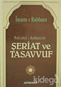 Mektubat-ı Rabbani'de Şeriat ve Tasavvuf