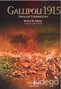 Gallipoli 1915  Through Turkish Eyes