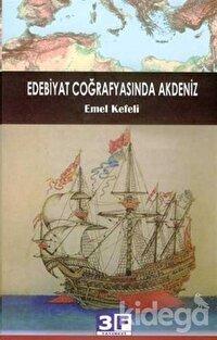 Edebiyat Coğrafyasında Akdeniz