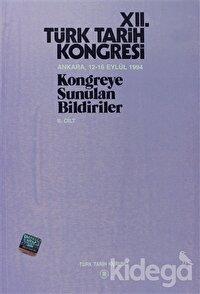 12. Türk Tarih Kongresi 2. Cilt