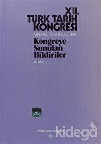 12. Türk Tarih Kongresi 3. Cilt