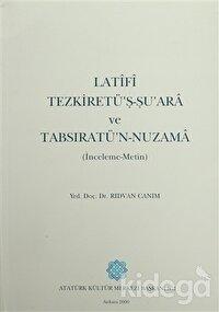 Latifi Tezkiretü'ş-Şu'ara ve Tabsıratü'n-Nuzama