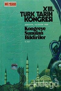 13. Türk Tarih Kongresi 2. Cilt