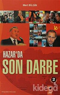 Hazar'da Son Darbe