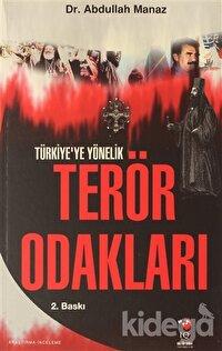 Türkiye'ye Yönelik Terör Odakları
