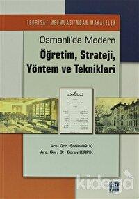 Osmanlı'da Modern Öğretim, Strateji, Yöntem ve Teknikleri