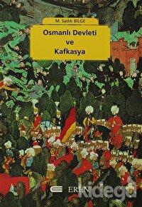 Osmanlı Devleti ve Kafkasya