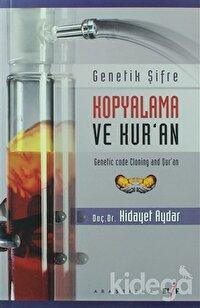 Genetik Şifre Kopyalama ve Kur'an