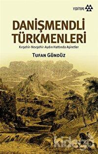 17. ve 18. Yüzyıllarda Danişmendli Türkmenleri