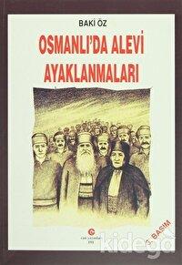 Osmanlı'da Alevi Ayaklanmaları