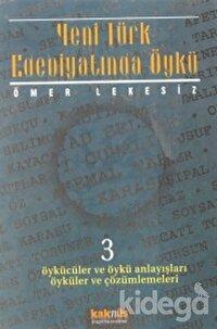 Yeni Türk Edebiyatında Öykü - 3