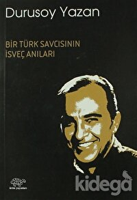 Bir Türk Savcısının İsveç Anıları
