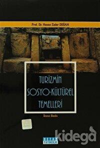 Turizmin Sosyo - Kültürel Temelleri