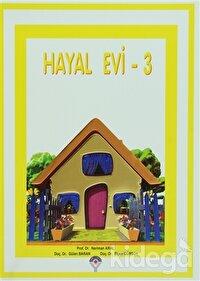 Hayal Evi - 3