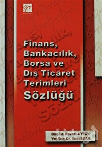 Finans, Bankacılık, Borsa ve Dış Ticaret Terimleri Sözlüğü
