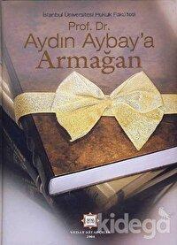 Prof. Dr. Aydın Aybay'a Armağan