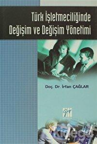 Türk İşletmeciliğinde Değişim ve Değişim Yönetimi