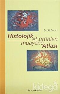 Histolojik Et Ürünleri Muayane Atlası