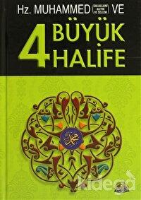 Hz. Muhammed ve Dört Büyük Halife